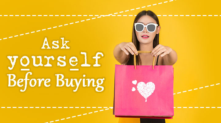 what to ask before buying anything